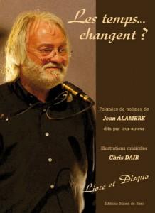 Jean Alambre - Les temps... changent ?