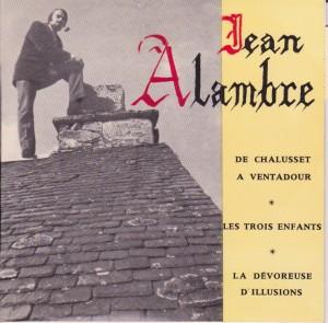 Jean Alambre - De Chalusset à Ventadour