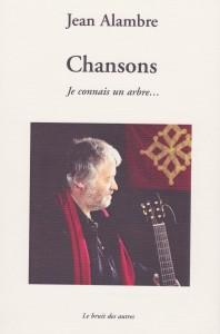 ChansonsJe connais un arbre - Ed. Le Bruit des Autres 2007