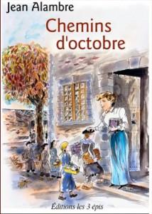 Chemins d'Octobre - Ed. Les 3 Epis 2005