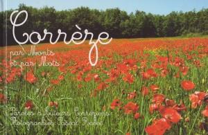 Corrèze par Monts et par mots (collectif 2007) - Ed. Mines de Rien