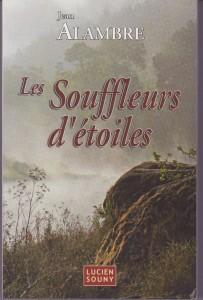 Les Souffleurs d'Etoiles - Ed. L.Souny 2008